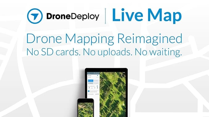 Live Map Creates Instant Drone Maps on iOS Devices, Allowing Decision-Makers to Take Immediate Action