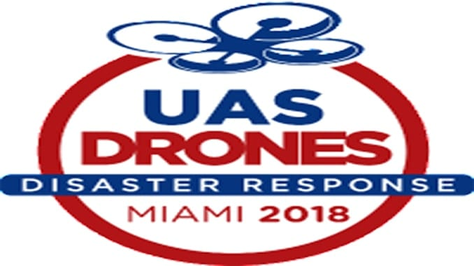 UAS/Drones For Disaster Response Conference to Educate Government, Industry, About Role of UAS in Major Emergencies