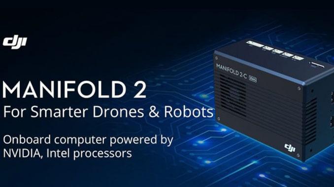 DJI Manifold 2 Onboard Supercomputer Transforms Drones Into Autonomous Robots