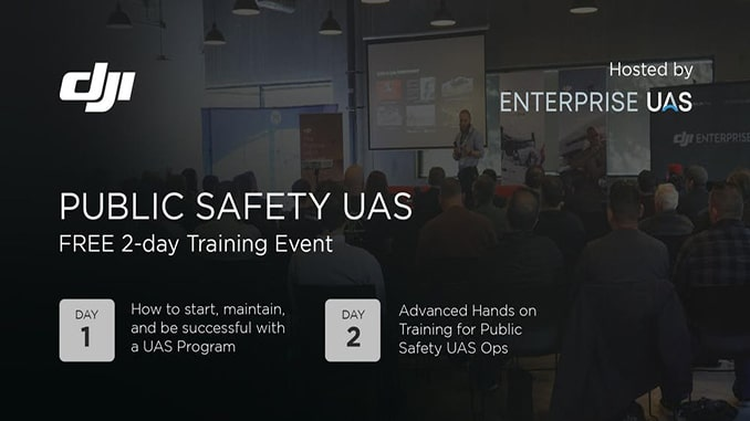 Enterprise UAS to Host DJI Public Safety UAS Training Event in Northern California