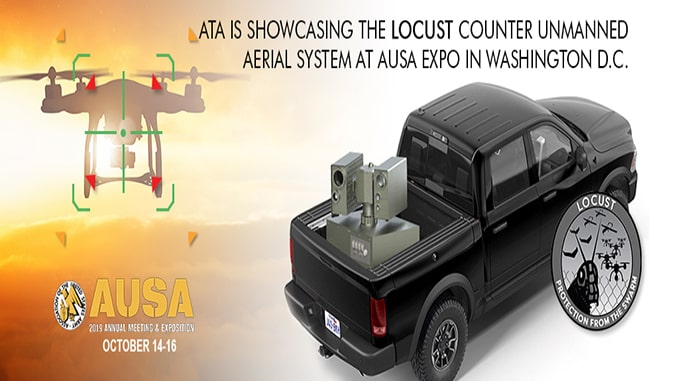 ATA Unveils LOCUST Laser Weapon System for Detecting And Mitigating UAS Threats