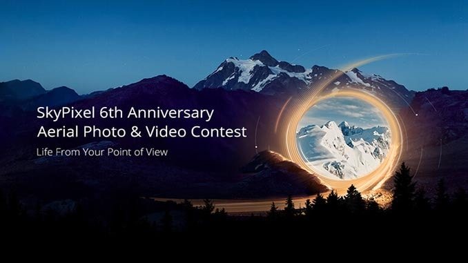 SkyPixel And DJI Call For Entries For The SkyPixel 6th Anniversary Aerial Photo & Video Contest