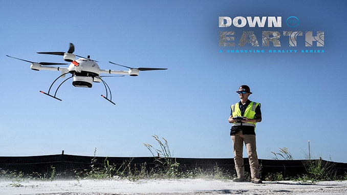 Drone LiDAR and Surveyor Reality Series, Down to Earth, Returns with New Construction Episodes