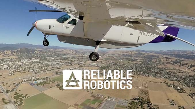 Reliable Robotics Raises $100 Million to Expand Access to More Places With Remotely Piloted Cargo Operations